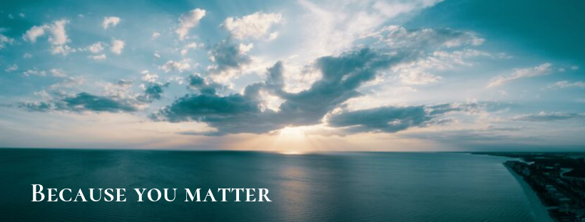 Because you matter